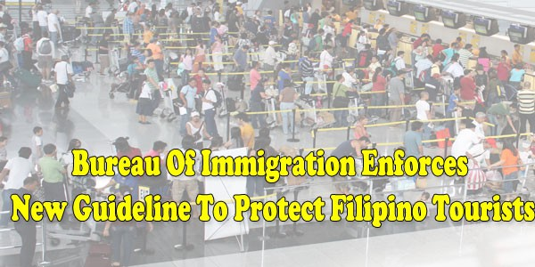 Bureau of immigration enforces new guideline to protect for Bureau tagalog