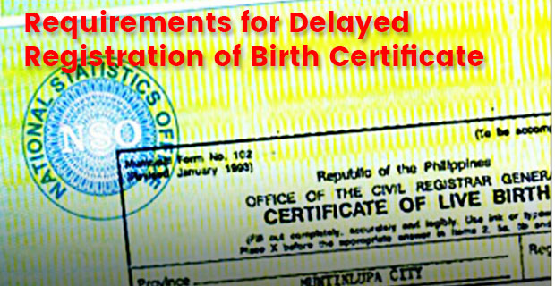 DFA-Requirements for Delayed Registration of Birth Certificate ...